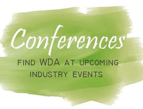 Find WDA at Upcoming Industry Events